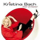 "KRISTINA BACH ""TOUR D´AMOUR"" CD NEU"