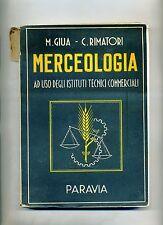 Giua-Rimatori # MERCEOLOGIA # Paravia 1955