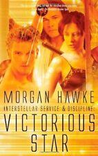 VICTORIOUS STAR by Morgan Hawke EROTIC SC-FI FANTASY MENAGE MMF MM D/s KINK  OOP