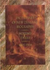 Dictionary of New Zealand Biography: Volume 3: 1901-1920-ExLibrary