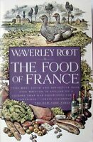 THE FOOD OF FRANCE - WAVERLEY ROOT