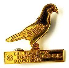 Pin Spilla Lions International Bill Slagle 4-C7 Berryessa Lions Club D.D.G. 1988