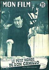 Mon Film 371 - Fernandel : Le petit monde de Don Camillo - 30 septembre 1953