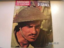"** Miroir de l'Histoire n°284 Les combats d'Israël / La "" chaudière """