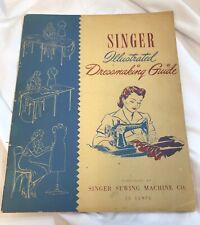 Singer Illustrated Dressmaking Guide ~ Paperback 1941 Singer Sewing Machine Co.