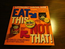 Eat This, Not That!: The No-Diet Weight Loss Solution! by Matt Goulding