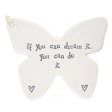 East Of India Porcelain Butterfly - If You Can Dream It You Can Do It