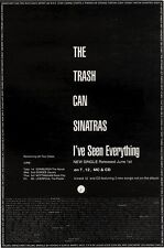 """5/6/93PGN17 THE TRASH CAN SINATRAS : I'VE SEEN EVERYTHING ADVERT 10X7"""""""