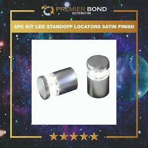 LED Standoff Locators - Satin Finish (4pc Kit) -COMES IN FOUR COLOURS