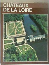 CHATEAUX DE LA LOIRE - Documentaires Alpha - DE AGOSTINI 1974 (in Francese) - A7
