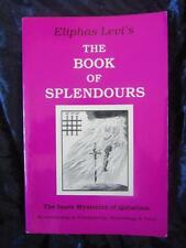 THE BOOK OF SPLENDOURS. ELIPHAS LEVI. Qabalism Numerology Freemasonry Tarot