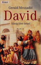 *~ DAVID - KÖNIG über ISRAEL - Gerald MESSADIÉ  tb  (2003)