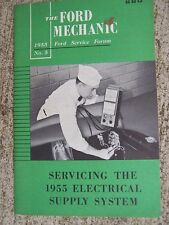 Ford Service Forum Manual Servicing the 1955 Electrical Supply System Auto  R