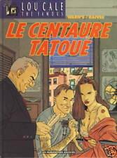 LOU CALE LE CENTAURE TATOUE ANNEE 1992
