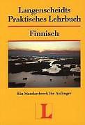 Langenscheidts Praktisches Lehrbuch FINNISCH für Anfänger