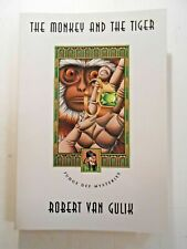 THE MONKEY AND THE TIGER BY ROBERT VAN GULIK (PAPERBACK, 1992) CHICAGO PRESS ED.