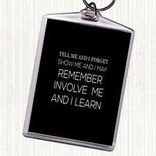 Black White I Learn Quote Bag Tag Keychain Keyring