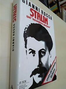 Gianni Rocca Stalin quel meraviglioso georgiano Le Scie ed. 1988