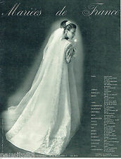 PUBLICITE ADVERTISING 115  1964  MARIEES DE FRANCE  robes mariage
