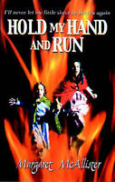 (Good)-Hold My Hand and Run (Paperback)-McAllister, Margaret-0192717693