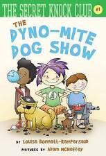 Very Good, The Dyno-Mite Dog Show (The Secret Knock Club), Bonnett-Rampersaud, L