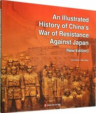 An Illustrated History of China's War of Resistance Against Japan(New Edition)