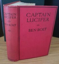 CAPTAIN LUCIFER by Ben Bolt 1928 1st British edition Ward, Lock & Co. VERY RARE