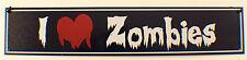 "Metal Sign 3"" X 15"" I Love Zombies Metal Sign New Halloween"