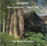 The Nash Ensemble - Piano Quintet in F minor Op.34, Horn Trio in E flat Op.40