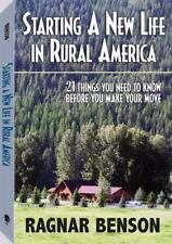 Starting A New Life In Rural America: 21 Things You Need to Know Before You Make