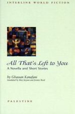 Emerging Voices: All That's Left to You by Ghassan Kanafani (2004, Paperback)