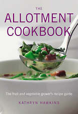 Allotment Cookbook, Kathryn Hawkins, New Book