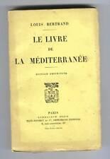 LOUIS BERTRAND LE LIVRE DE LA MEDITERRANEE 1923 FRANCE AFRIQUE GRECE ESPAGNE