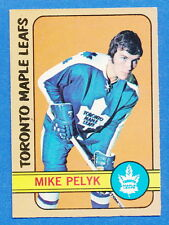 1972 - 73 OPC #17 Mike Pelyk