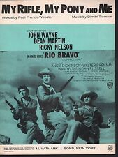 My Rifle My Pony and Me 1959 John Wayne Dean Martin Rio Bravo Sheet Music