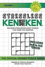 Stressless KenKen : 200 Mind-Stimulating Logic Puzzles That Make You Smarter:...