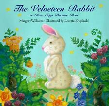 Velveteen Rabbit or How Toys Become Real by Williams, Margery