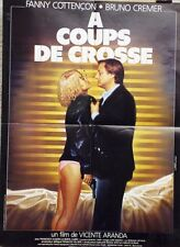 """A COUPS DE CROSSE"" Affiche originale (Fanny COTTENCON / Bruno CREMER)"