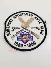 Somerset Pa Sportsman Rifle Club 1889-1989 100th Anniversary Patch Fast Ship