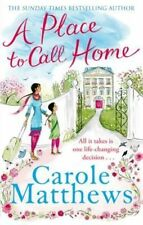 A Place to Call Home, Matthews, Carole, New Book