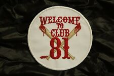 SUPPORT 81 Welcome To Club 81 ANGELS 666 Hells vest patch Outlaw Biker 1% NEW