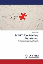 Saarc : The Missing Connection by Khan Mariam (2015, Paperback)