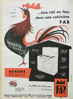 PUBLICITÉ DE PRESSE 1957 CUISINIÈRE FAR AURORE BLOC TOUS GAZ - COQ