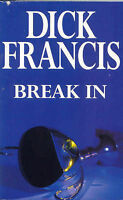Break In, Francis, Dick, Very Good Book