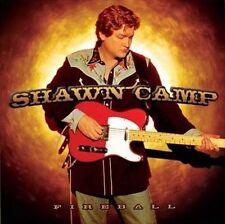 SHAWN CAMP - Fireball - CD Brand New