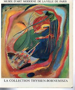 COLLECTION THYSSEN BORNEMISZA - MUSEE D'ART MODERNE DE LA VILLE DE PARIS 1978