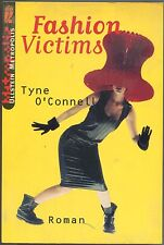 Tyne O'Connell - Fashion Victims