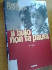 SHASHI DESHPANDE-IL BUIO NON FA PAURA-THEORIA- 1a EDIZIONE 1997-LIB60