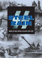 NEW Steel Rain Waffen-SS Panzer Battles in the West 1944-1945 Ripley ALL PHOTO's