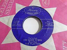 The Platters The Magic Touch / My Prayer 45 1956 Mercury Vinyl Record